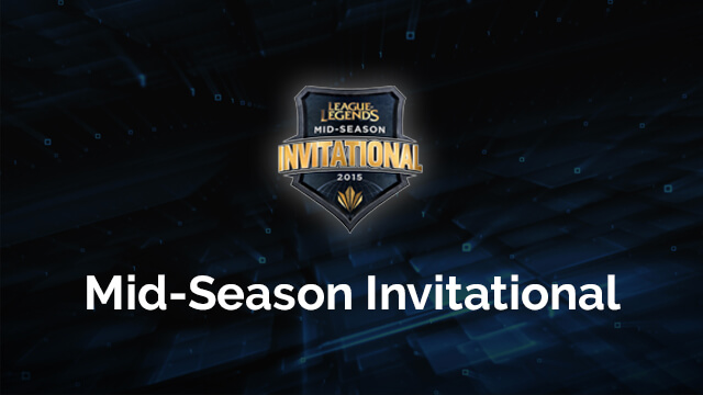 LoL Mid-Season Invitational (MSI)